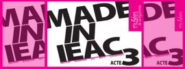 Made in IEAC Acte 3 - 2015